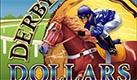 Play Derby Dollar