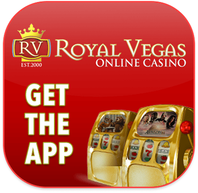 Download the Royal Vegas App