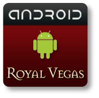 Royal Vegas Android App Button