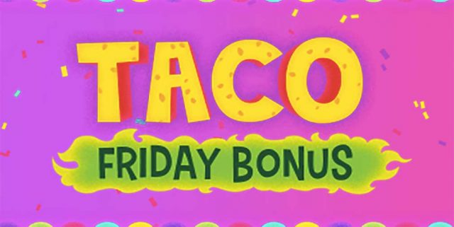 Friday Taco bonus at Mucho Vegas