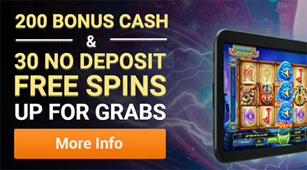 30 no-deposit free spins and up to $200 bonus cash