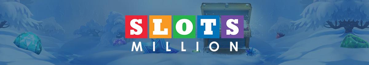 Play online slots at Slots Million